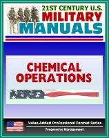 Cover for '21st Century U.S. Military Manuals: Chemical Operations Principles and Fundamentals - FM 3-100 (Value-Added Professional Format Series)'