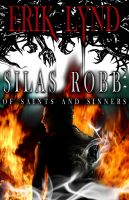 Cover for 'Silas Robb: Of Saints and Sinners'