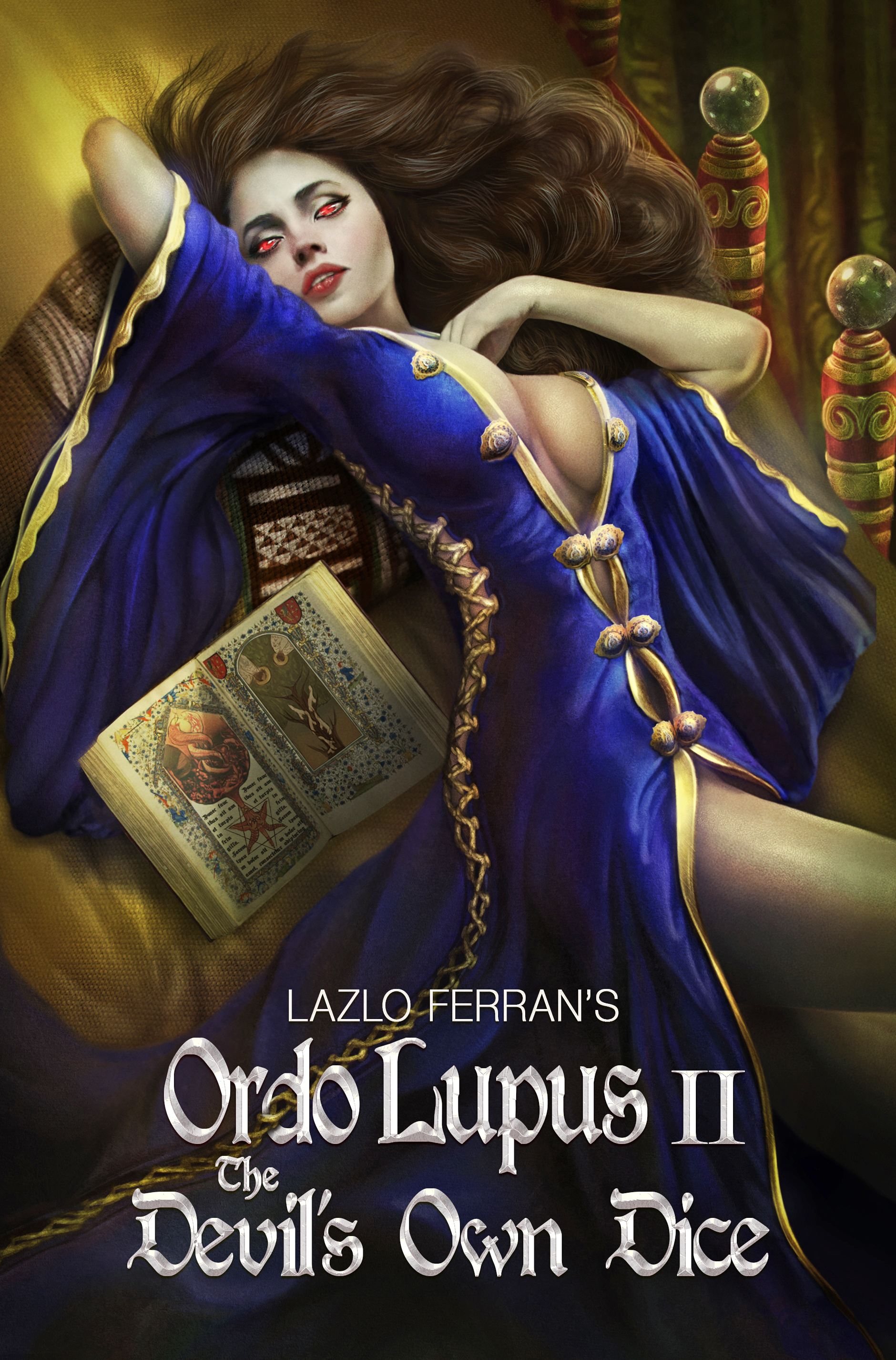 Lazlo Ferran - Ordo Lupus II: The Devil's Own Dice (An Ex Secret Agent Paranormal Investigator Thriller) Volume 2 of the Ordo Lupus and the Blood Moon Prophecy Series