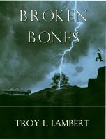 Cover for 'Broken Bones'