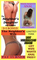 Cover for 'The Neighbor's Daughter & Wife (Bundle)'