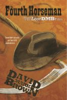 Cover for 'The Fourth Horseman (Lost DMB Files #43)'