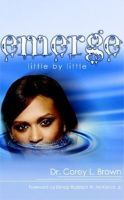 Cover for 'Emerge: Little by Little'