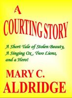 Cover for 'A Courting Story'