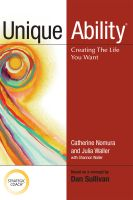 Cover for 'Unique Ability: Creating the Life You Want'