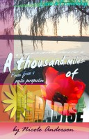 A thousand miles of Paradise:  Love and Friendship