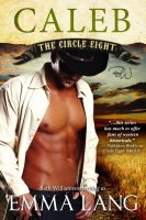 Cover for 'The Circle Eight: Caleb'