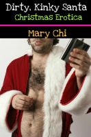 Cover for 'Dirty, Kinky Santa: Christmas Erotica'