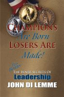 Cover for 'Champions are Born Losers Are Made'