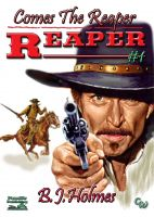 Cover for 'Comes the Reaper (The Reaper Western #1)'