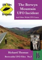 Cover for 'The Berwyn Mountain UFO Incident'