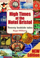 Cover for 'High Times at the Hotel Bristol'