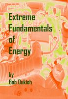 Cover for 'Extreme Fundamentals of Energy'