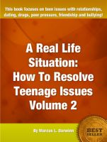 Cover for 'A Real Life Situation: How to Resolve Teenage Issues-Volume 2'