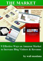 Cover for 'THE MARKET - 9 Effective Ways as Amazon Market to Increase Blog Visitors & Revenue'