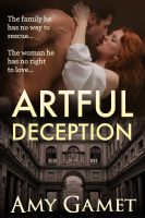 Amy Gamet - Artful Deception