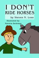 Cover for 'I Don't Ride Horses'