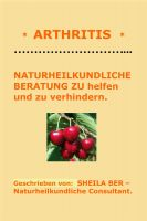 Cover for '* ARTHRITIS * NATURHEILKUNDLICHE BERATUNG - GERMAN Edition - Written by SHEILA BER.'