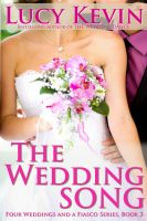 Cover for 'The Wedding Song (Four Weddings and a Fiasco, Book 3)'