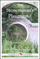 Cover for 'The Stonemason's Playground: A Scary 15-Minute Horror Story'