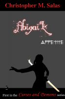 Cover for 'AbigaiL: Appetite  Book 1 of Curses and Demons'