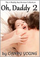 Cover for 'Oh, Daddy 2 - The 4 Daddy Sex Story Collection'