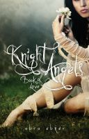 Cover for 'Knight Angels: Book of Love (Book One)'