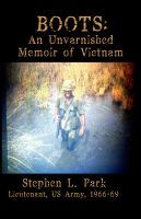 Cover for 'BOOTS: An Unvarnished Memoir of Vietnam'