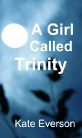 Cover for 'A Girl Called Trinity'