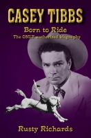 Cover for 'Casey Tibbs - Born to Ride'