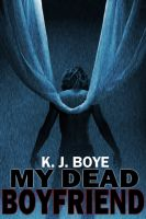 Cover for 'My Dead Boyfriend'