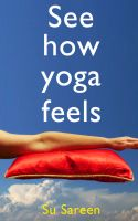 Cover for 'See How Yoga Feels'