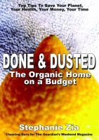 Cover for 'Done & Dusted - The Organic Home on a Budget'