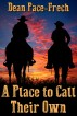 A Place to Call Their Own by Dean Pace-Frech