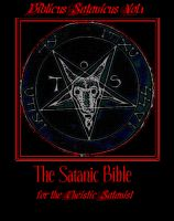 Cover for 'Biblicus Satanicus Vol.1, The Satanic Bible for the Theistic Satanist'