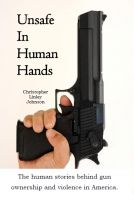 Cover for 'Unsafe In Human Hands'
