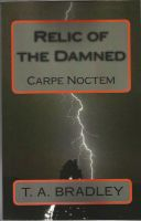 Cover for 'Relic of the Damned: Carpe Noctem'