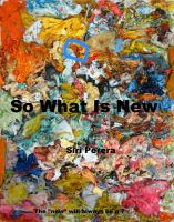 Cover for 'So What Is New'