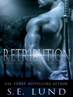 S. E. Lund - Retribution: Book 3 of the Dominion Series