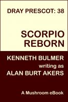 Cover for 'Scorpio Reborn [Dray Prescot #38]'