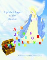 Cover for 'Alphabet Angel to the Rescue'