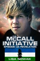 Cover for 'The McCall Initiative Episode 1.2: Revelation'