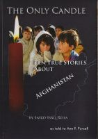 Cover for 'The Only Candle - Ten True Stories about Afghanistan'