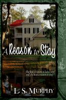 Cover for 'A Reason To Stay'