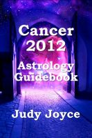Cover for 'Cancer 2012 Astrology Guidebook'