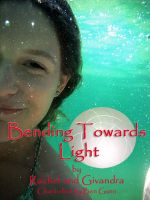 Cover for 'Bending Towards Light'