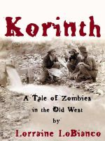 Cover for 'Korinth: A Tale of Zombies in the Old West'