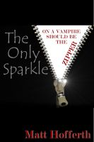 Cover for 'The Only Sparkle'