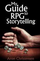Cover for 'My Guide to RPG Storytelling'