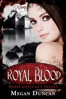 Cover for 'Royal Blood, a Paranormal Romance (Warm Delicacy Series Books 1-3)'